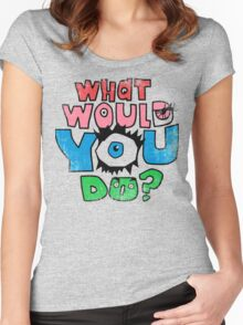 What Would You Do? Women's Fitted Scoop T-Shirt