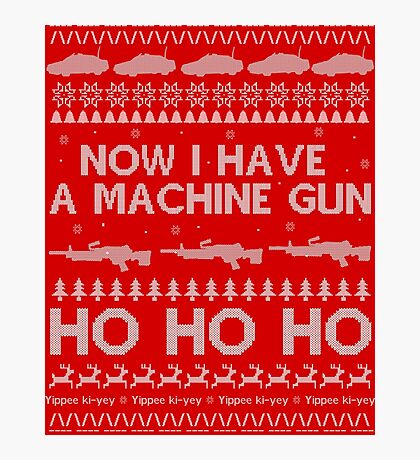 NOW I HAVE A MACHINE GUN - DIE HARD Photographic Print