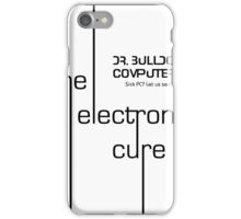 Dr. Bulldog Computers  - The Electronic Cure iPhone Case/Skin