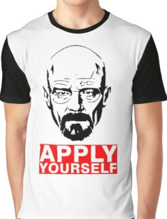 Apply Yourself Break Bad Graphic T-Shirt