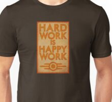 Hard Work is Happy Work Unisex T-Shirt