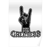 Born for Greatness Poster