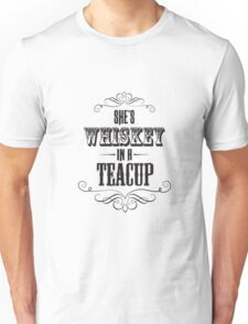 Whiskey In a Teacup Unisex T-Shirt