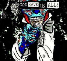 God Save Us All Sticker