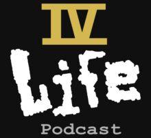 IV Life Podcast Logo Shirt One Piece - Short Sleeve