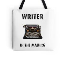 Writer in the making Tote Bag