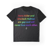 Irene and Sherlock are gay Graphic T-Shirt