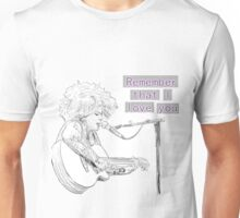Kimya Dawson- Remember that I love you Unisex T-Shirt