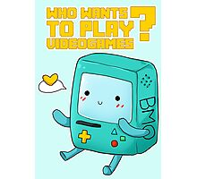 BMO Adventure Time - Who wants to play videogames? Photographic Print