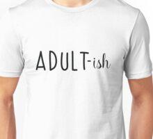 Adult-ish Unisex T-Shirt