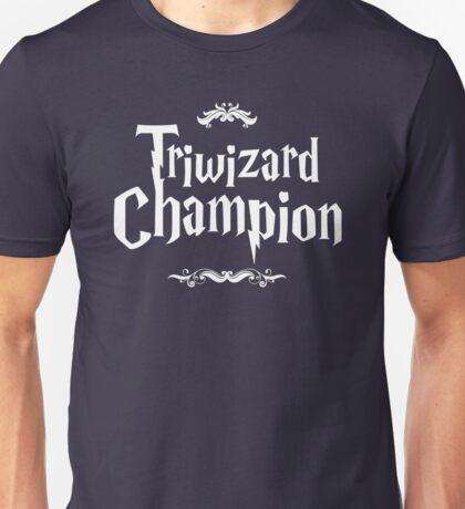 Triwizard Champion Unisex T-Shirt