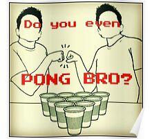 Pong Bro? Poster