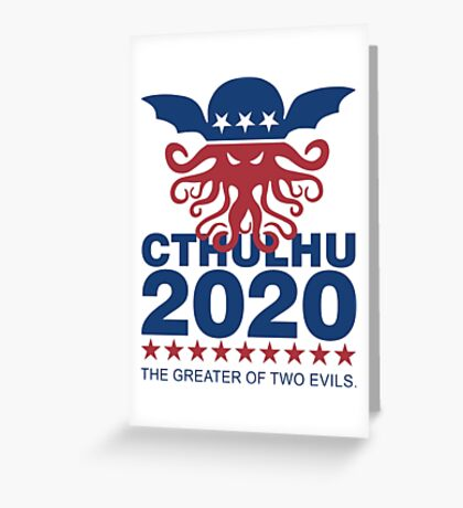 Vote Cthulhu 2020 Greeting Card