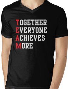 TEAM. Together everyone achieves more Mens V-Neck T-Shirt