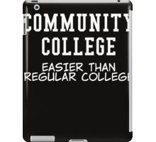 community college white  iPad Case/Skin