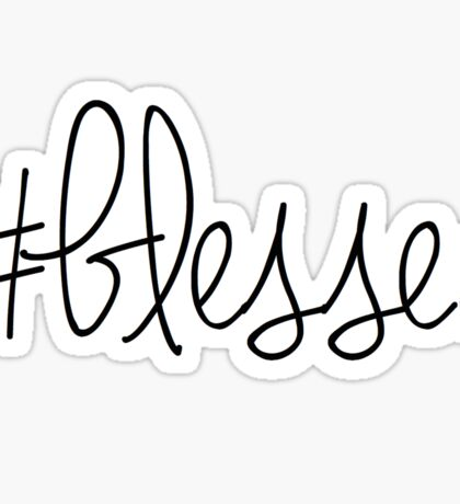#blessed Sticker