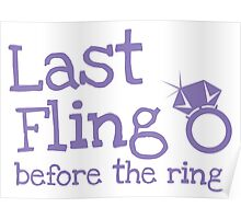 Last fling before the ring Poster