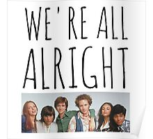 We're All Alright Poster