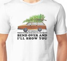 Bend over and I'll show you Unisex T-Shirt