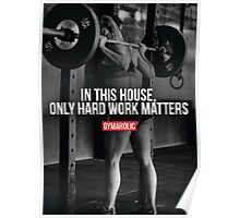 In This House, Only Hard Work Matters Poster