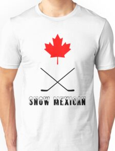Snow Mexican Canada Unisex T-Shirt