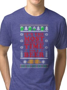 It's The Most Wonderful Time For A Beer T Shirt Tri-blend T-Shirt