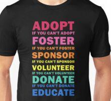 Adopt Foster Sponsor Unisex T-Shirt