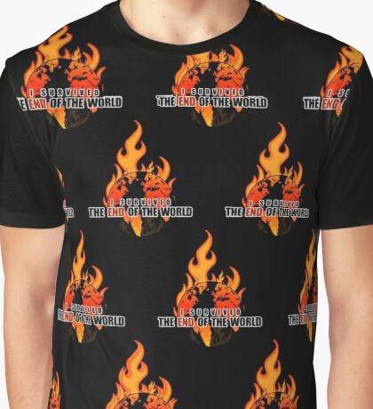 I Survived The End of the world (Pattern 2) Graphic T-Shirt