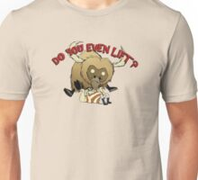 Don't Starve - Do You Even Lift? Unisex T-Shirt