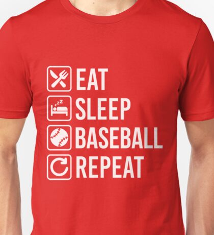Baseball Eat Sleep Repeat Unisex T-Shirt