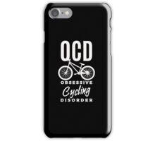 OCD Obsessive Cycling Disorder - Funny Cycler Bicycle  iPhone Case/Skin