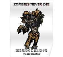 Zombies never die Poster