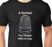 A Symbol For People With A Lisp Unisex T-Shirt