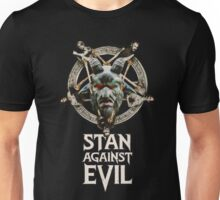 stan against evil Unisex T-Shirt