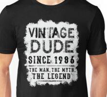 Vintage Dude since 1986 The Legend Birthday gift Unisex T-Shirt