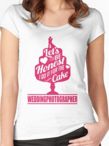 Wedding Photographer: I do it for the cake Women's Fitted Scoop T-Shirt