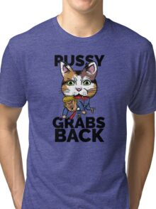 Pussy Grabs Back Tri-blend T-Shirt