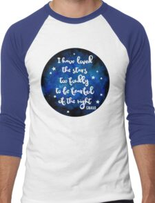 I have loved the stars too fondly Men's Baseball ¾ T-Shirt