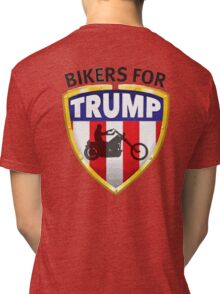 Bikers For Trump - 2016 Tri-blend T-Shirt