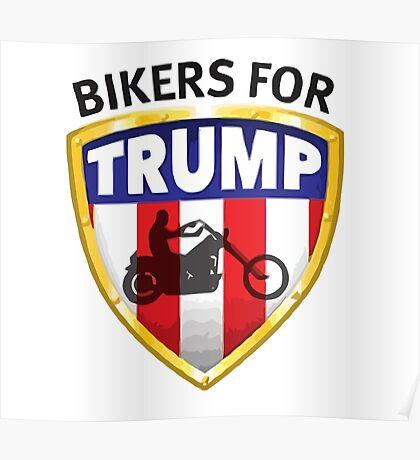 Bikers For Trump - 2016 Poster