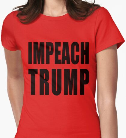 IMPEACH TRUMP Womens Fitted T-Shirt