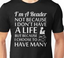 Readers have many lives T-Shirt Unisex T-Shirt