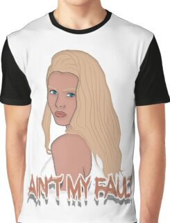 Ain't my fault - Color White Graphic T-Shirt