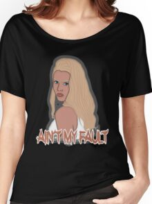 Ain't my fault - Color Blue Women's Relaxed Fit T-Shirt
