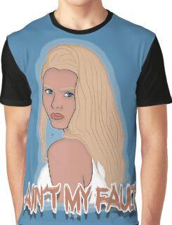 Ain't my fault - Color Blue Graphic T-Shirt
