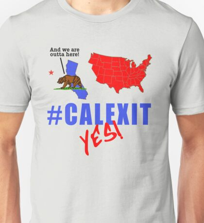 #CALEXIT YES! California Secede with Bear Unisex T-Shirt