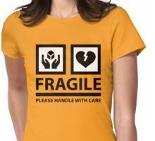FRAGILE - Please Handle With Care (Sign) Womens Fitted T-Shirt