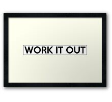WORK IT OUT Framed Print