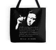Bill Hicks Life is only a dream Tote Bag