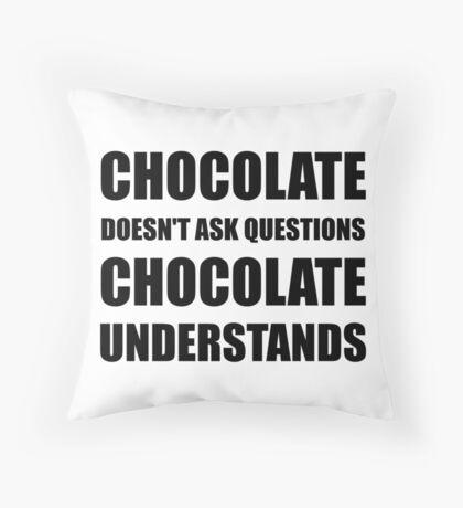 Chocolate Questions Understands Throw Pillow